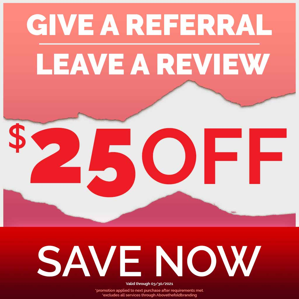 25 dollars off referral review promotion. ends march, 30, 2021. Exclusions apply